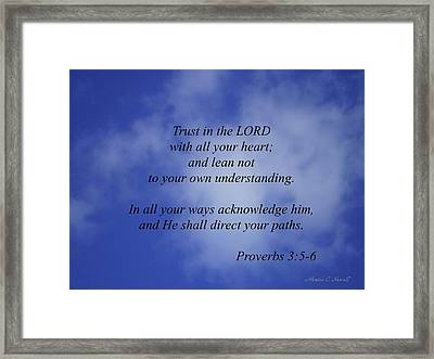 Trust In The Lord... Framed Print