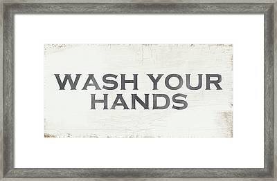 Wash Your Hands Modern Farm Sign- Art By Linda Woods Framed Print by Linda Woods
