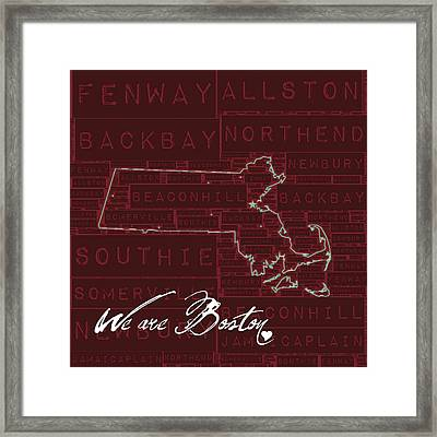 We Are Boston Framed Print by Brandi Fitzgerald