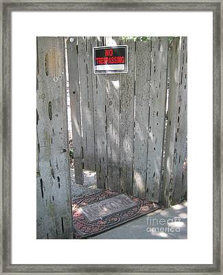 Welcome And No Trespassing Framed Print by Marie Neder
