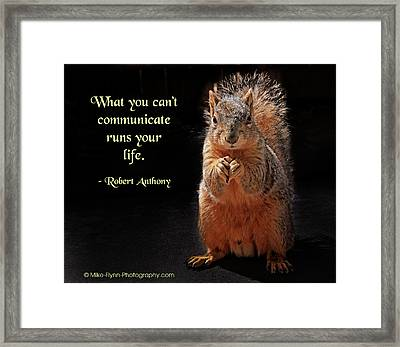 What You Can't Communicate Framed Print by Mike Flynn