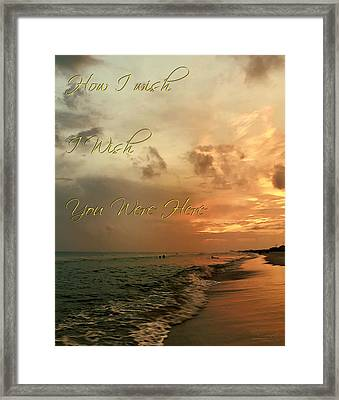 Wish You Were Here Framed Print by Theresa Campbell