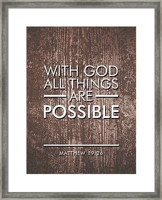 With God All Things Are Possible - Bible Verses Art Framed Print