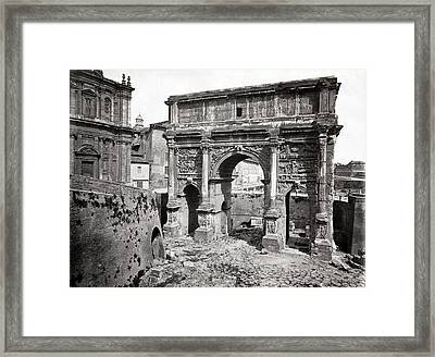 Framed Print featuring the photograph 1870 Arch Of Septimius Severus Rome Italy by Historic Image