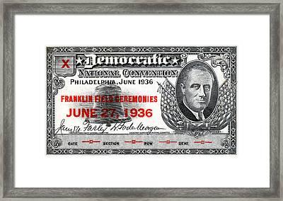 1936 Democrat National Convention Ticket Framed Print