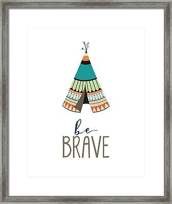 Be Brave Framed Print by Jaime Friedman