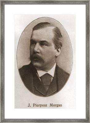 John Pierpont Morgan, 1837-1913 Framed Print