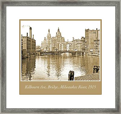 Kilbourn Avenue Bridge, Milwaukee River, C.1915, Vintage Photogr Framed Print