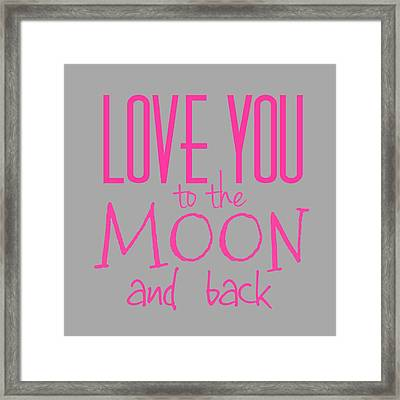 Love You To The Moon And Back Framed Print by Marianna Mills
