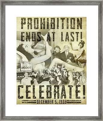 Prohibition Ends At Last  Framed Print by Jon Neidert