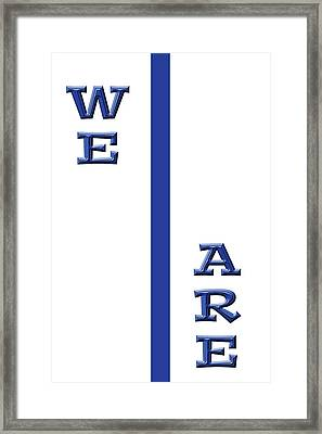 We Are Framed Print by Tom Gari Gallery-Three-Photography