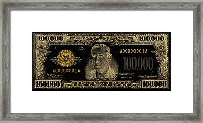 Framed Print featuring the digital art U.s. One Hundred Thousand Dollar Bill - 1934 $100000 Usd Treasury Note In Gold On Black  by Serge Averbukh