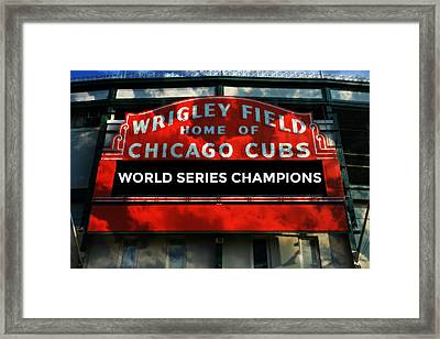 2016 World Champions - Wrigley Field Sign Framed Print by Stephen Stookey