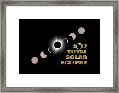 2017 Total Solar Eclipse Phases Framed Print