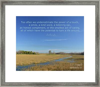 24- Too Often We Underestimate The Power Of A Touch Framed Print by Joseph Keane
