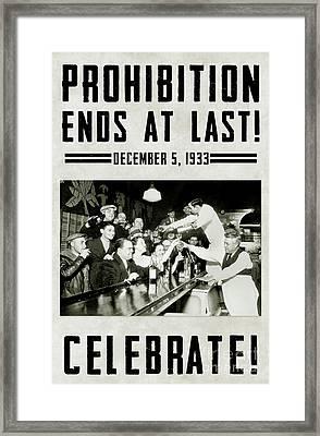 Prohibition Ends Celebrate Framed Print by Jon Neidert