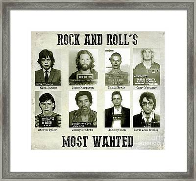 Rock And Rolls Most Wanted Framed Print
