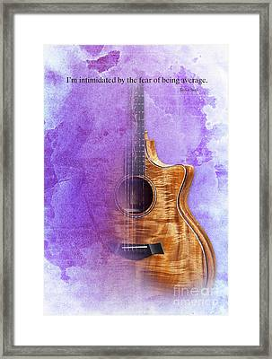 Taylor Inspirational Quote, Acoustic Guitar Original Abstract Art Framed Print by Pablo Franchi