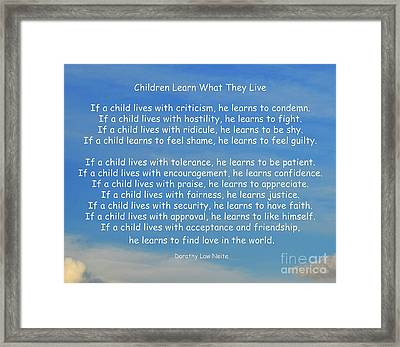 33- Children Learn What They Live Framed Print by Joseph Keane