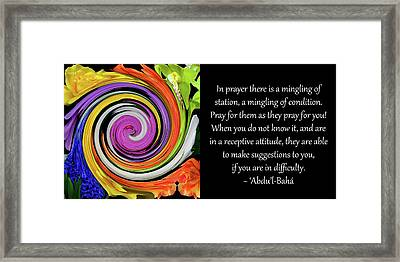 In Prayer A Mingling Of Station Framed Print by Baha'i Writings As Art