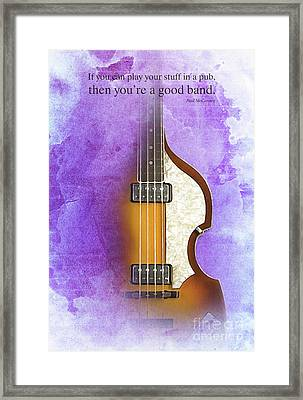 Mccartney Hofner Bass, Vintage Background, Gift For Musicians, Inspirational Quote Framed Print by Pablo Franchi