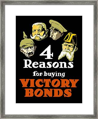 4 Reasons For Buying Victory Bonds Framed Print by War Is Hell Store