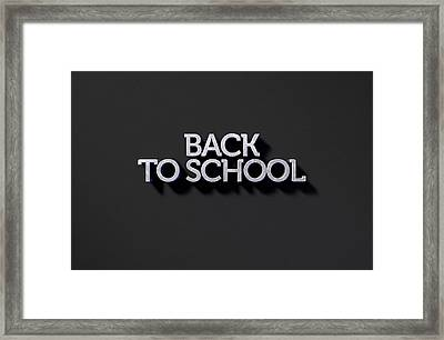 Back To School Text On Black Framed Print by Allan Swart