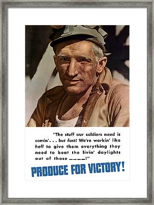 Produce For Victory Framed Print