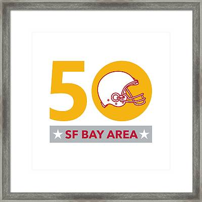 50 Pro Football Championship Sf Bay Area Framed Print by Aloysius Patrimonio