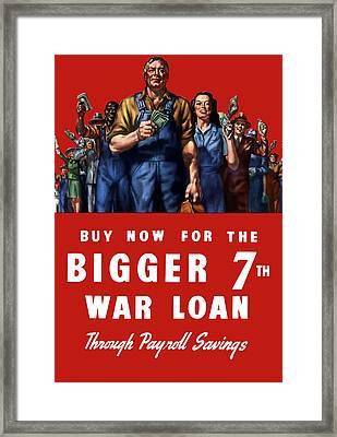 7th War Loan - Ww2 Framed Print by War Is Hell Store