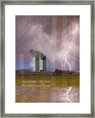 911 We Will Never Forget Framed Print