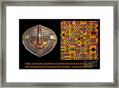 A  African Proverb Framed Print