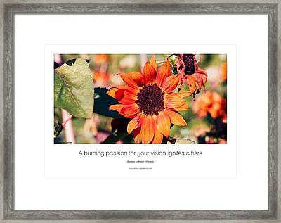 A Burning Passion For Your Vision Ignites Others Framed Print by Jonathan Michael Bowman
