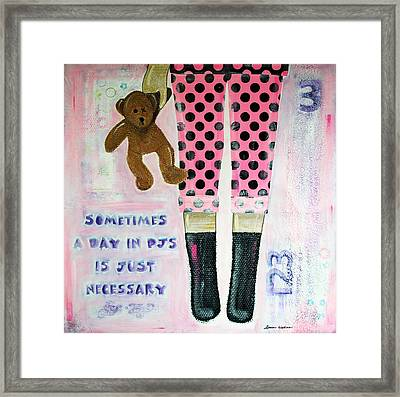 A Day In Pjs Framed Print by Donine Wellman