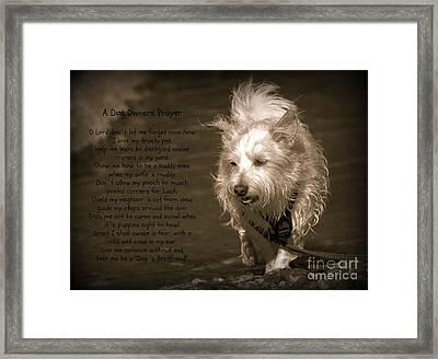 A Dog Owners Prayer Framed Print