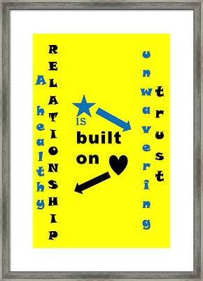 Quote Print - A Healthy Relationship Is Built On Unwavering Trust Framed Print