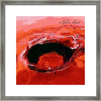 A Lifeless Planet Red Framed Print