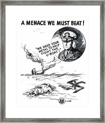 A Menace We Must Beat Framed Print