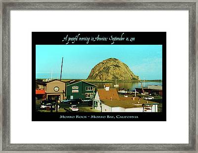 A Peaceful Morning In America 9-10-01 Framed Print