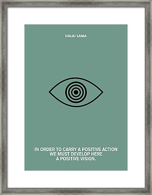 A Positive Action And Vision Dalao Lama Quotes Poster Framed Print by Lab No 4 The Quotography Department