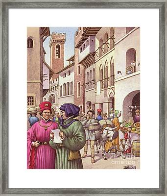 A Typical Street Scene In Florence In The Early 15th Century  Framed Print