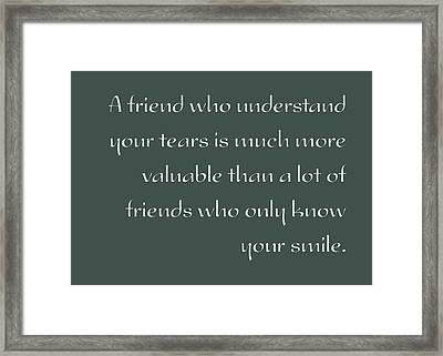 A Valuable Friend - Inspirational Quote Poster Framed Print by Celestial Images
