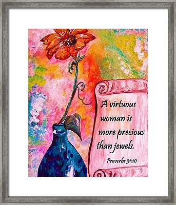 A Virtuous Woman Framed Print by Eloise Schneider