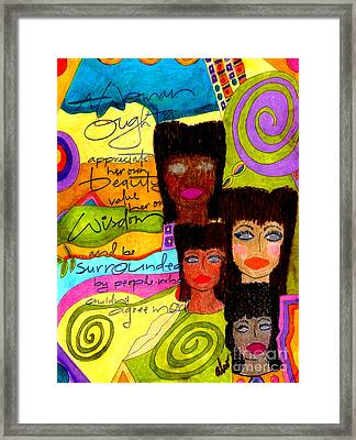 A Woman Oughta Know... Framed Print