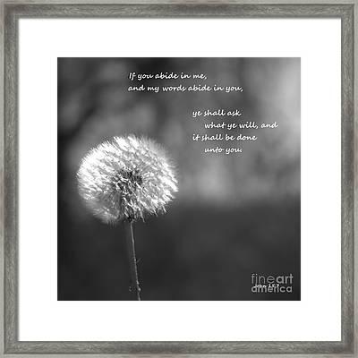 Abide In Me Framed Print
