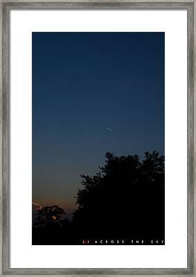 Across The Sky Framed Print by Jonathan Ellis Keys