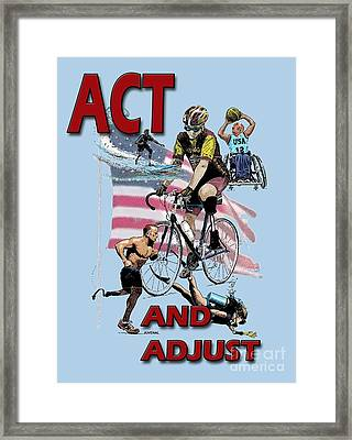 Act And Adjust Framed Print by Joseph Juvenal