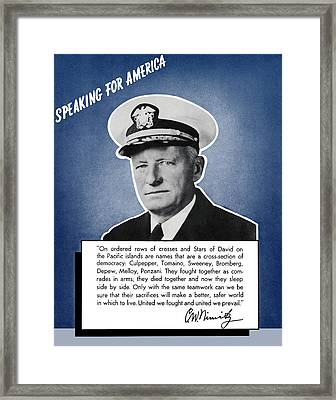 Admiral Nimitz Speaking For America Framed Print by War Is Hell Store