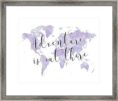 Adventure Is Out There, Purple Framed Print by Donna Gilbert