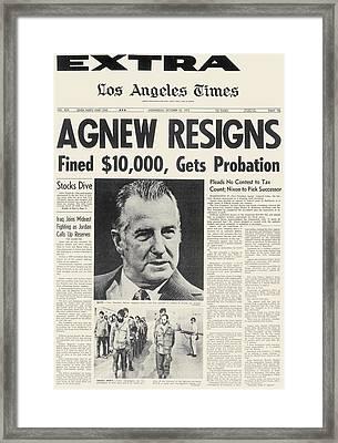 Agnew Resignation, 1973 Framed Print